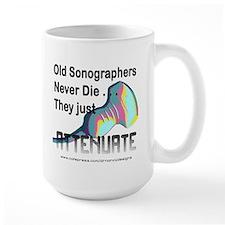 Old Sonographers Never Die Mug