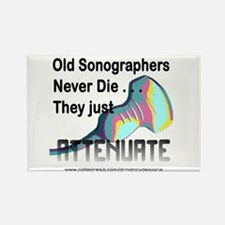 Old Sonographers Never Die Rectangle Magnet