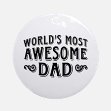 Awesome Dad Ornament (Round)