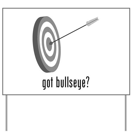Bullseye Yard Sign