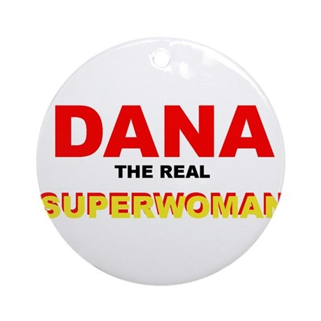 Dana Super Woman Ornament (Round)