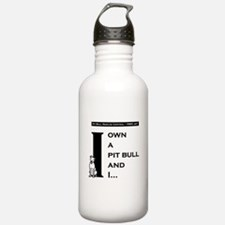 I Own A Pit Bull Water Bottle