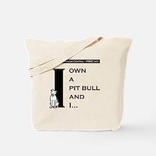 I Own A Pit Bull Tote Bag