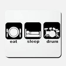 Eat Sleep Drum Eat Sleep Drum Mousepad
