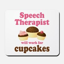 Funny Speech Therapist Mousepad