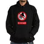 Do not touch sign Hoodie (dark)