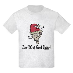 Zom-BE of good cheer T-Shirt
