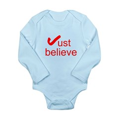 Just Believe Long Sleeve Infant Bodysuit