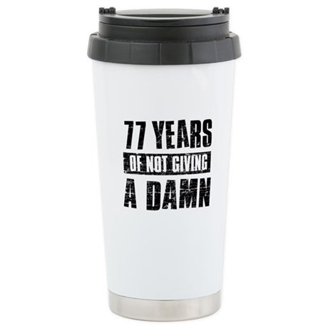 77 years of not giving a damn Stainless Steel Trav