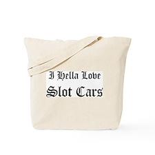 I Hella Love Slot Cars Tote Bag