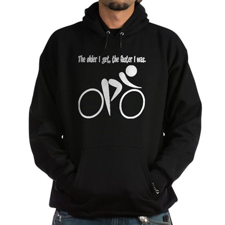 The older I get, the faster I Hoodie (dark)