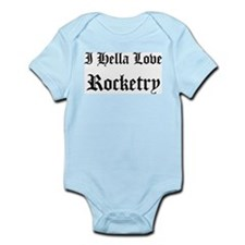I Hella Love Rocketry Infant Creeper