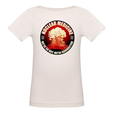 Nuclear Medicine 2 Organic Baby T Shirt Nuclear Medicine 2