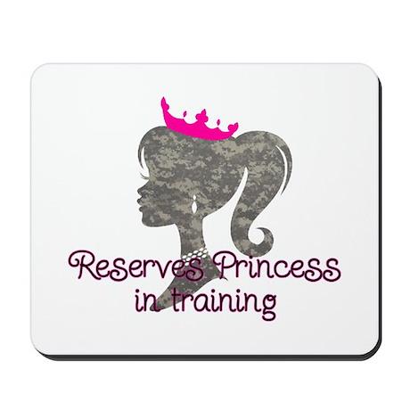 Reserves Princess Mousepad