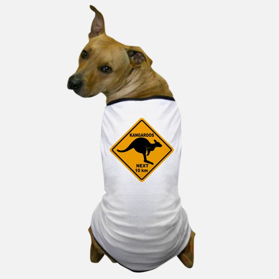 Kangaroos Next 10 km Sign Dog T-Shirt