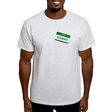 Hello. My Name Is Drunkass T-Shirt