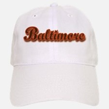 Baltimore... Baseball Baseball Cap