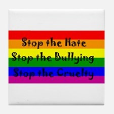 Stop the Hate Tile Coaster