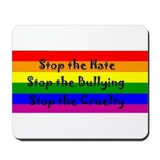 Stop the Hate Mousepad