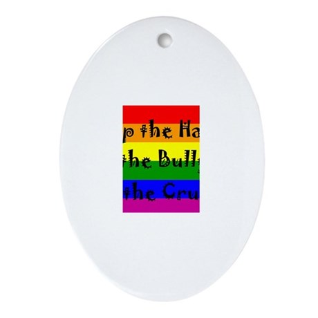 Stop the Hate Ornament (Oval)