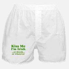Kiss Me I'm Irish or Drunk or Boxer Shorts