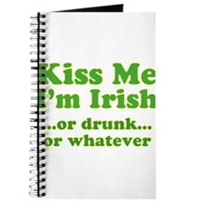 Kiss Me I'm Irish or Drunk or Journal