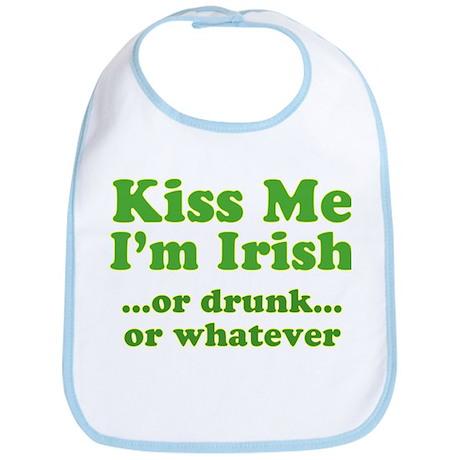 Kiss Me I'm Irish or Drunk or Bib