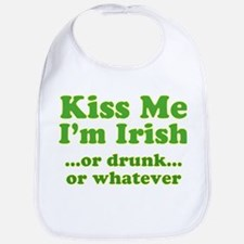 Kiss Me I'm Irish or Drunk or Bib