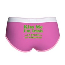 Kiss Me I'm Irish or Drunk or Women's Boy Brief