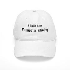 I Hella Love Dumpster Diving Baseball Cap
