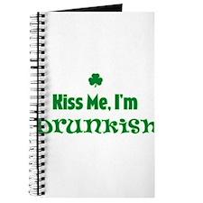 Kiss me I'm Drunkish! Journal