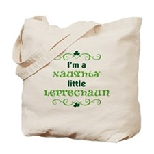 I'm a Naughty Little Leprecha Tote Bag