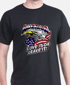 America - Love It or Leave It T-Shirt
