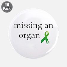 """Missing An Organ 3.5"""" Button (10 pack)"""