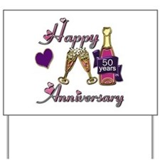 Cute 50th anniversary Yard Sign