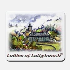 Ladies Of Lallybroch Mousepad