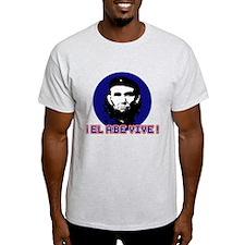 El Abe Vive T-Shirt