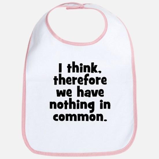 Nothing in Common Bib