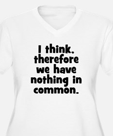 Nothing in Common T-Shirt