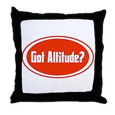 Got Altitude? Throw Pillow
