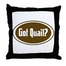 Got Quail? Throw Pillow