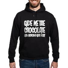 Give Me Chocolate Hoodie