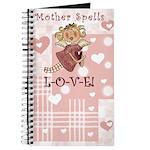 Mother Spells Love Journal