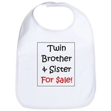 Twin Brother/Sister for Sale Bib