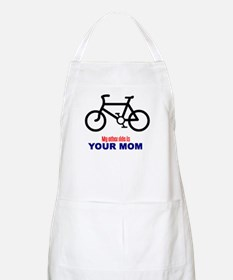 """My Other Ride is Your Mom"" BBQ Apron"