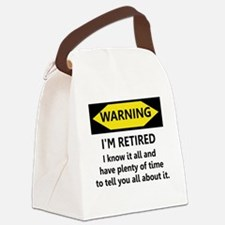 Warning, I'm Retired Canvas Lunch Bag