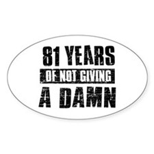 81 years of not giving a damn Decal