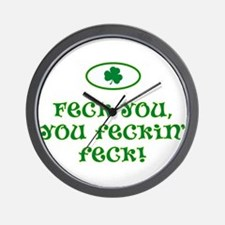 Feck you, you feckin' feck! Wall Clock