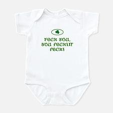 Feck you, you feckin' feck! Infant Bodysuit