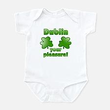 Dublin your pleasure Infant Bodysuit